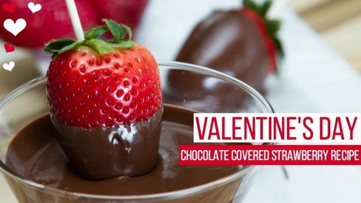 Valentine's Day- Low Calorie Chocolate Covered Strawberries