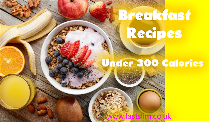 Breakfast Recipes Under 300 Calories